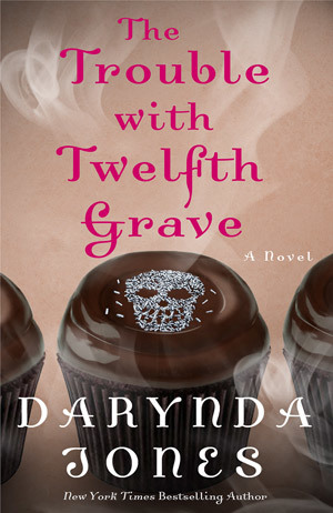 The Trouble with Twelfth Grave by Darynda Jones