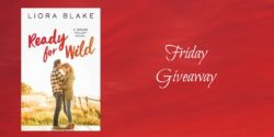 Friday Giveaway:  Ready for Wild by Liora Blake