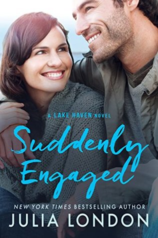 Suddenly Engaged (Lake Haven #3) by Julia London