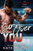 Spotlight:  So Over You by Kate Meader