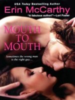 Review:  Mouth to Mouth by Erin McCarthy