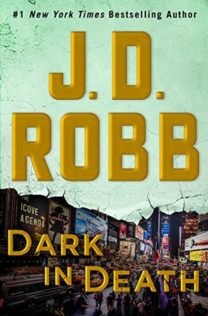 Review:  Dark in Death by J.D. Robb