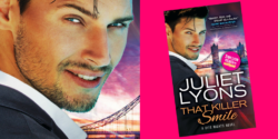 Spotlight:  That Killer Smile by Juliet Lyons