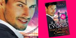 Spotlight:  That Killer Smile by Juliet Lyons