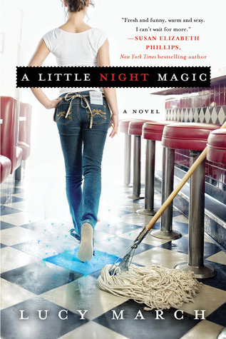 A Little Night Magic (Nodaway Falls, #1) by Lucy March