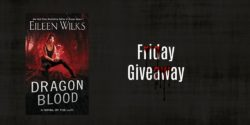 Friday Giveaway:  Dragon Blood by Eileen Wilks