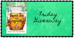 Friday Giveaway:  Sweet Tea & Sympathy by Molly Harper