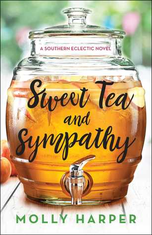Sweet Tea and Sympathy (Southern Eclectic, #1) by Molly Harper