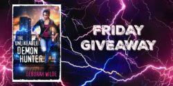 Friday Giveaway:  The Unlikeable Demon Hunter by Deborah Wilde