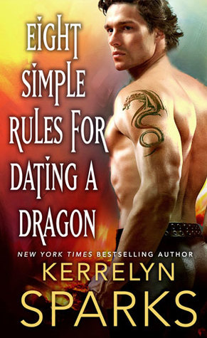 Eight Simple Rules for Dating a Dragon (The Embraced, #3) by Kerrelyn Sparks