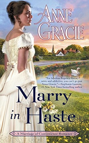 Review:  Marry in Haste by Anne Gracie