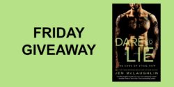 Friday Giveaway:  Dare to Lie by Jen McLaughlin