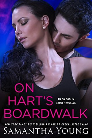 On Hart's Boardwalk (On Dublin Street, #6.7; Hart's Boardwalk, #2.5) by Samantha Young