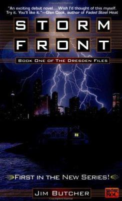 Storm Front (The Dresden Files, #1) by Jim Butcher