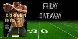 Friday Giveaway:  The Final Score by Jaci Burton