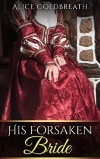 Review:  His Forsaken Bride by Alice Coldbreath