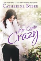 Review:  Not Quite Crazy by Catherine Bybee