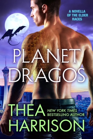 Planet Dragos (Elder Races, #9.8) by Thea Harrison