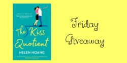 Friday Giveaway:  The Kiss Quotient by Helen Hoang