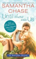 Spotlight/Giveaway:  Until There Was Us by Samantha Chase