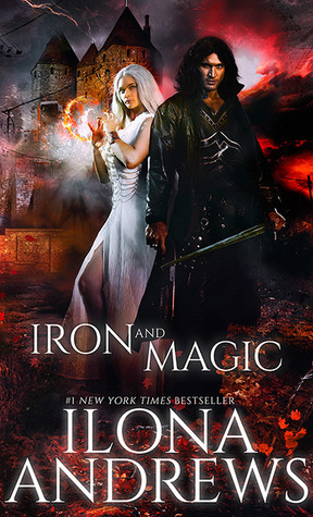 Iron and Magic (Kate Daniels, #9.5) by Ilona Andrews