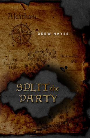 Audiobook Review:  Split the Party by Drew Hayes