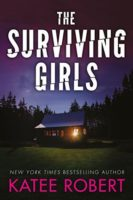 Review:  The Surviving Girls by Katee Robert