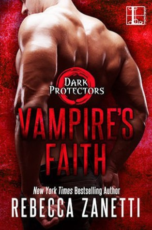 Vampire's Faith (Dark Protectors, #8) by Rebecca Zanetti