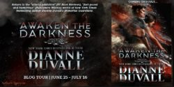 Spotlight/Author Post: Awaken the Darkness by Dianne Duvall