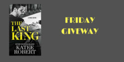 Friday Giveaway:  The Last King by Katee Robert