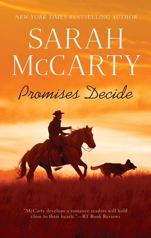 Promises Decide (Promises, #5) by Sarah McCarty