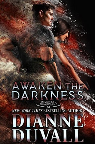 Awaken the Darkness (Immortal Guardians #8) by Dianne Duvall