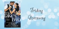 Friday Giveaway:  It Takes Two by Jenny Holiday