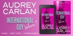 Spotlight:  International Guy by Audrey Carlan