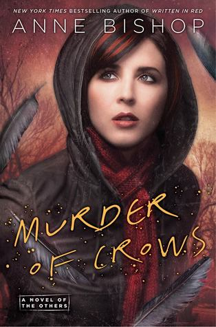 Murder of Crows (The Others, #2) by Anne Bishop