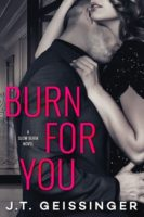 Review:  Burn for You by J.T. Geissinger