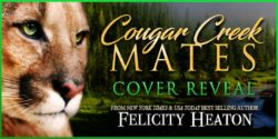 Cover Reveal:  Cougar Creek Mates series by Felicity Heaton