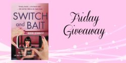 Friday Giveaway:   Switch and Bait by Ricki Schultz