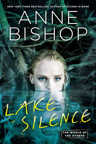 Lake Silence (The Others, #6) by Anne Bishop