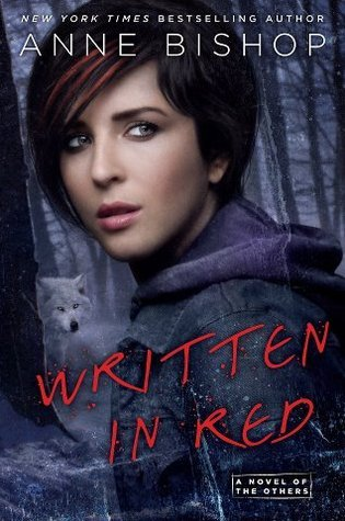 Written in Red (The Others, #1) by Anne Bishop