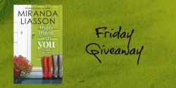 Friday Giveaway:  Then There was You by Miranda Liasson