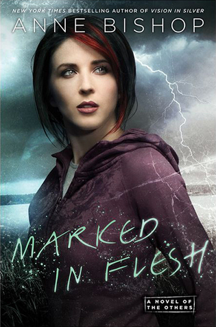 Marked in Flesh (The Others, #4) by Anne Bishop