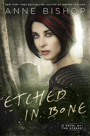Etched in Bone (The Others, #5) by Anne Bishop