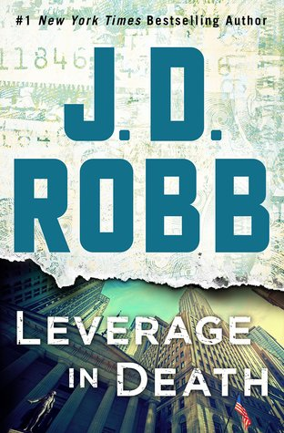 Leverage in Death (In Death, #47) by J.D. Robb