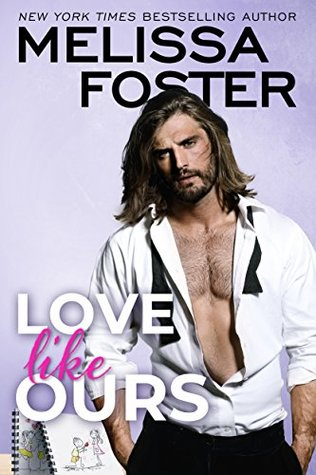 Love Like Ours by Melissa Foster