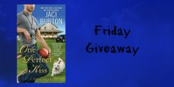 Friday Giveaway:  One Perfect Kiss by Jaci Burton