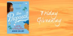 Friday Giveaway:  The Proposal by Jasmine Guillory