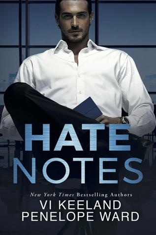 Hate Notes by Penelope Ward, Vi Keeland