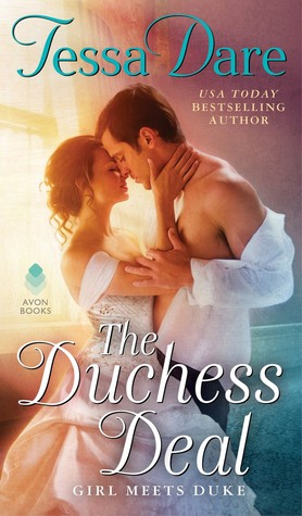 The Duchess Deal (Girl Meets Duke, #1) by Tessa Dare