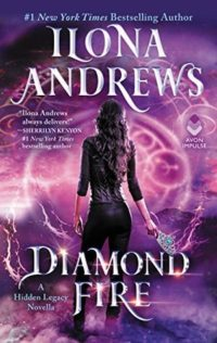 Audiobook Review:  Diamond Fire by Ilona Andrews